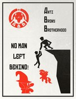 Anti_brony_brotherhood_poster__no_man_left_behind__by_mega_demon_piggy-d5h0qph